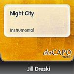 Jill Dreski Night City (Instrumental)