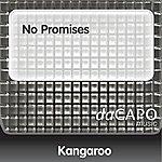 Kangaroo No Promises