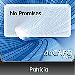Patricia No Promises