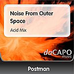 Postman Noise From Outer Space (Acid Mix)