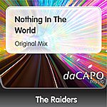 The Raiders Nothing In The World (Original Mix)