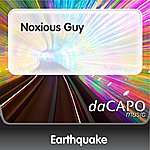 Earth Quake Noxious Guy
