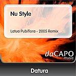 Datura Nu Style (Latua Pubiflora - 2005 Remix)