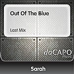 Sarah Out Of The Blue (Last Mix)