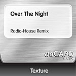 Texture Over The Night (Radio-House Remix)