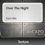 Texture Over The Night (Euro-Mix)