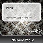 Nouvelle Vague Paris (Fabio Turatti Goes To Paris Mix)