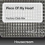Housecream Piece Of My Heart (Factory Club Mix)