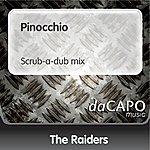 The Raiders Pinocchio (Scrub-a-dub mix)