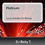 D.J. Ricky T Platinum (Luca Antolini DJ Remix)