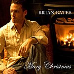 Brian Bates Mary Christmas