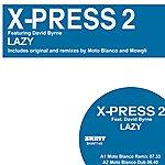 X-Press 2 Lazy - Original