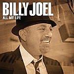 Billy Joel All My Life
