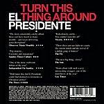 El Presidente Turn This Thing Around (Single)