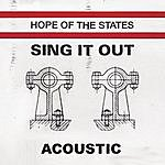 Hope Of The States Sing It Out (Acoustic)