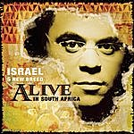 Israel & New Breed Alive In South Africa