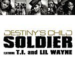 Destiny's Child Soldier (2-Track Single)(Featuring T.I. & Lil Wayne)