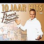 Frans Bauer 10 Jaar Hits