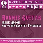 Bonnie Guitar Dark Moon & Other Country Favorites