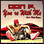 Don P You're With Me