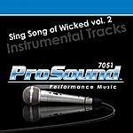 Wicked Sing Songs Of Broadway Vol. 2