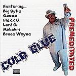 Cold Blue Premeditated