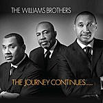 The Williams Brothers The Journey Continues