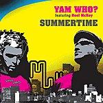 Yam Who? Summertime (Feat. Noel Mckoy)