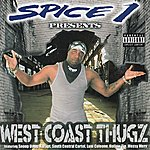 Spice 1 West Coast Thugz