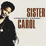 Sister Carol Lyrically Potent
