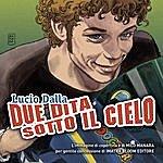 Lucio Dalla Due Dita Sotto Il Cielo (Single)