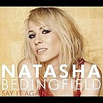 Natasha Bedingfield Say It Again/Stepping Stone