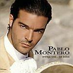 Pablo Montero Entrega Total...Los Exitos