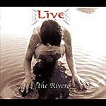 Live The River (Single)