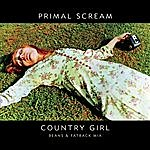 Primal Scream Country Girl (Beans And Fatback Mix)