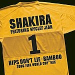 Shakira Hips Don't Lie/Bamboo (Feat. Wyclef Jean) (2006 FIFA World Cup Mix En Espanol)
