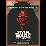 John Williams Star Wars Episode 1: The Phantom Menace (Original Motion Picture Soundtrack)