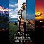 Yo-Yo Ma Silk Road Journeys: Beyond the Horizon