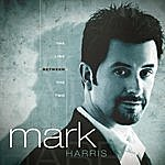 Mark Harris The Line Between The Two