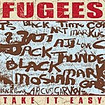 The Fugees Take It Easy (Radio Edit)