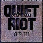 Quiet Riot Qr III