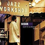 Thelonious Monk Live At The Jazz Workshop: Complete