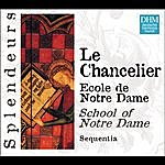 Sequentia DHM Splendeurs - Chancelier: Ecole De Notre Dame