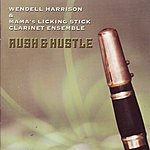Wendell Harrison Rush & Hustle