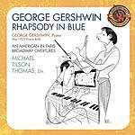 Michael Tilson Thomas Rhapsody In Blue (1925 Piano Roll)/An American In Paris/Broadway Overtures (Expanded Edition)