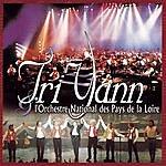 Tri Yann Tri Yann Et L'orchestre National Des Pays De La Loire (Live)