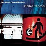 Herbie Hancock Jazz Moods: 'Round Midnight