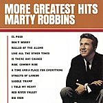Marty Robbins More Greatest Hits