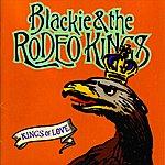 Blackie & The Rodeo Kings Kings Of Love