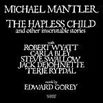 Robert Wyatt The Hapless Child